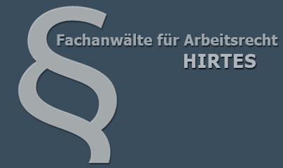 HIRTES | Fachanwalt Arbeitsrecht
